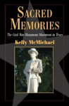 Sacred Memories by Kelly McMichael